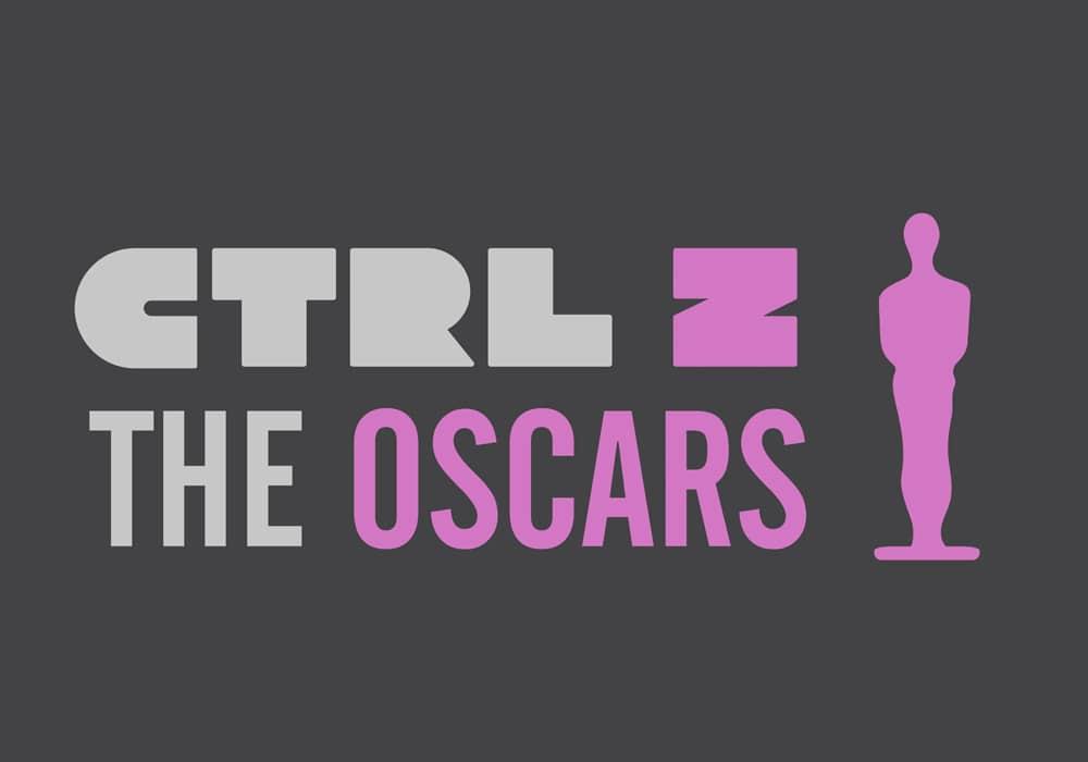 CTRL - Z Oscars